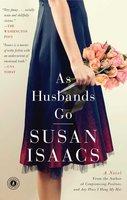 As Husbands Go - Susan Isaacs