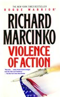 Violence of Action - Richard Marcinko