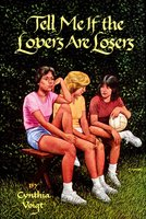 Tell Me If the Lovers Are Losers - Cynthia Voigt