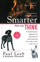Smarter Than You Think: A Revolutionary Approach to Teaching and Understan - Paul Loeb