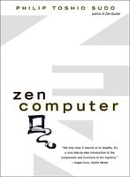 Zen Computer - Philip Toshio Sudo