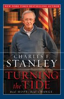 Turning the Tide: Real Hope, Real Change - Charles F. Stanley