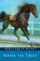 Born to Trot - Marguerite Henry
