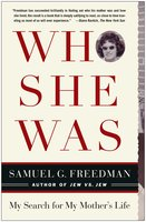 Who She Was - Samuel G. Freedman