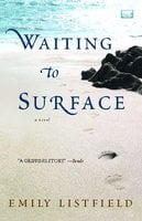 Waiting to Surface - Emily Listfield