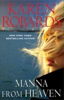 Manna from Heaven - Karen Robards