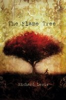 The Flame Tree - Richard Lewis