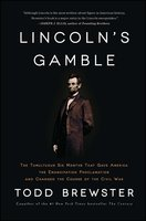 Lincoln's Gamble - Todd Brewster