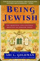 Being Jewish: The Spiritual and Cultural Practice of Judaism Today - Ari L. Goldman