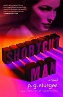 Shortcut Man - p.g. sturges