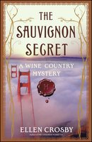 The Sauvignon Secret - Ellen Crosby