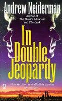 In Double Jeopardy - Andrew Neiderman