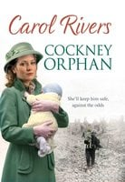 Cockney Orphan - Carol Rivers