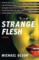Strange Flesh - Michael Olson