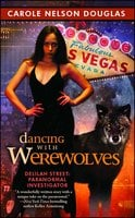 Dancing with Werewolves - Carole Nelson Douglas