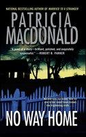 No Way Home - Patricia MacDonald