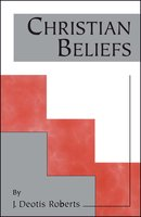 Christian Beliefs - J. Deotis Roberts