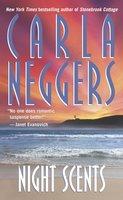 Night Scents - Carla Neggers