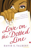 Love on the Dotted Line - David E. Talbert