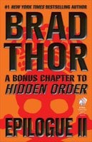 Epilogue II: A Bonus Chapter to Hidden Order - Brad Thor
