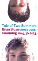 Tale of Two Summers - Brian Sloan