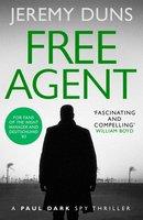 Free Agent (Paul Dark 1) - Jeremy Duns