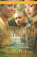 Betrayed - Suzetta Perkins