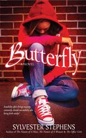 Butterfly - Sylvester Stephens