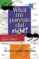 What My Parents Did Right! - Gloria Gaither