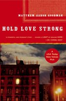 Hold Love Strong - Matthew Aaron Goodman