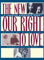 New Our Right to Love: A Lesbian Resource Book - Ginny Vida