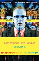 Lord Vishnu's Love Handles: A Spy Novel (Sort Of) - Will Clarke