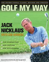 Golf My Way - Jack Nicklaus