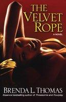 The Velvet Rope - Brenda L. Thomas