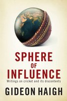 Sphere of Influence - Gideon Haigh
