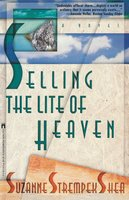 Selling the Lite of Heaven - Suzanne Strempek Shea