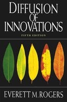 Diffusion of Innovations, 5th Edition - Everett M. Rogers