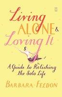 Living Alone and Loving It - Barbara Feldon