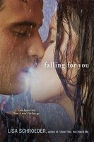 Falling for You - Lisa Schroeder