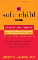 The Safe Child Book - Sherryll Kraizer