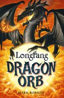 Dragon Orb: Longfang - Mark Robson
