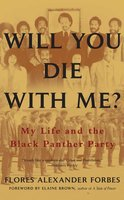 Will You Die with Me? - Flores Alexander Forbes