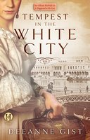 Tempest in the White City: A Prelude to Fair Play - Deeanne Gist