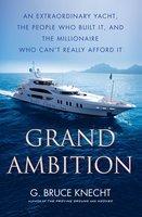 Grand Ambition - G. Bruce Knecht