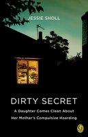 Dirty Secret - Jessie Sholl