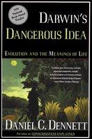 Darwin's Dangerous Idea: Evolution and the Meaning of Life - Daniel C. Dennett