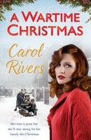 A Wartime Christmas - Carol Rivers