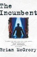 The Incumbent - Brian McGrory