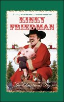 The Christmas Pig: A Fable - Kinky Friedman