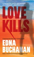 Love Kills - Edna Buchanan
